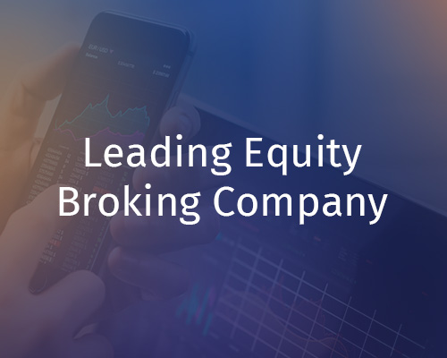Leading Equity broking player uses analytics to reduce customer churn
